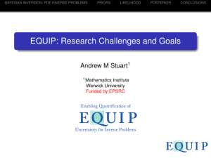 EQUIP: Research Challenges and Goals Andrew M Stuart 1 Mathematics Institute