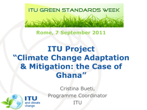 "ITU Project ""Climate Change Adaptation & Mitigation: the Case of Ghana"""