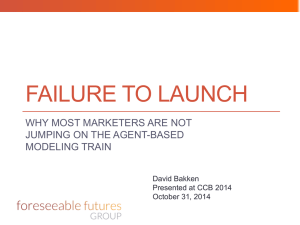 FAILURE TO LAUNCH WHY MOST MARKETERS ARE NOT JUMPING ON THE AGENT-BASED