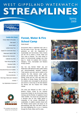 Forest, Water & Fire School Camp  Inside this Issue