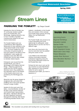 Stream Lines Inside this issue: PADDLING THE POWLETT Gippsland Waterwatch Newsletter