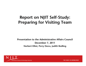 Report on NJIT Self-Study: Preparing for Visiting Team December 7, 2011