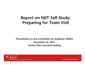 Report on NJIT Self-Study: Preparing for Team Visit November 16, 2011