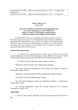 Legal Notice 407 of 2010 – Malta Government Gazette No.... Amended by: