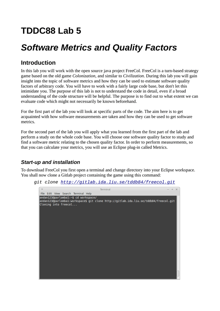 TDDC88 Lab 5 Software Metrics and Quality Factors Introduction
