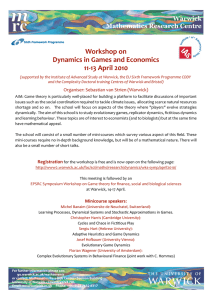 Workshop on Dynamics in Games and Economics 11‐13 April 2010