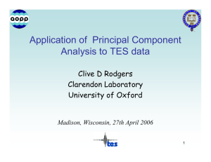 Application of  Principal Component Analysis to TES data Clive D Rodgers