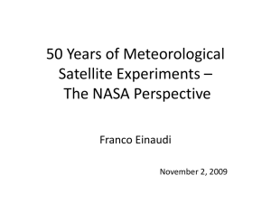50 Years of Meteorological Satellite Experiments – The NASA Perspective Franco Einaudi