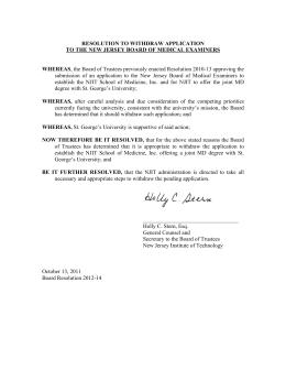 submission of an application to the New Jersey Board of... establish the NJIT School of Medicine, Inc. and for NJIT... RESOLUTION TO WITHDRAW APPLICATION