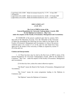 Legal Notice 202 of 2005 – Malta Government Gazette No.... Amended by: