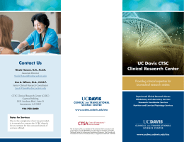 Contact Us UC Davis CTSC Clinical Research Center Providing clinical expertise for