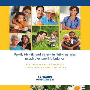Family-friendly and career-flexibility policies to achieve work-life balance RESOURCES AND INFORMATION FOR
