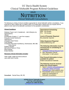 Nutrition UC Davis Health System Clinical Telehealth Program Referral Guidelines Adult
