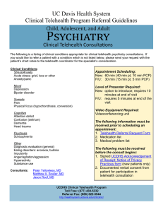Psychiatry UC Davis Health System Clinical Telehealth Program Referral Guidelines