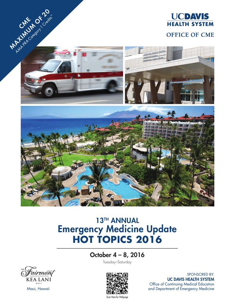 Emergency Medicine Update HOT TOPICS 2016 13 ANNUAL