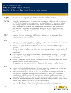 Resident Roles and Responsibilities ~ Neurosurgery UC Davis Medical Center