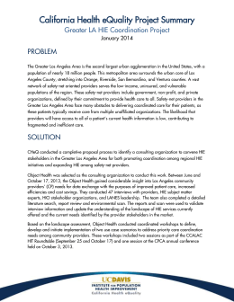California Health eQuality Project Summary Greater LA HIE Coordination Project PROBLEM January 2014