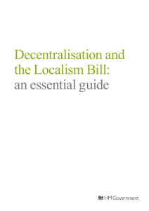 Decentralisation and the Localism Bill: an essential guide