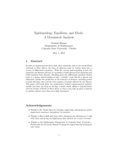 Epidemiology, Equilibria, and Ebola: A Dynamical Analysis 1 Abstract