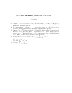 PRACTICE PROBLEMS, COMPLEX VARIABLES