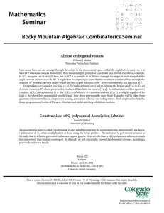 Mathematics Seminar Rocky Mountain Algebraic Combinatorics Seminar Almost orthogonal vectors
