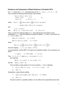 Existence and Uniqueness of Weak Solutions to Parabolic IVP ∑