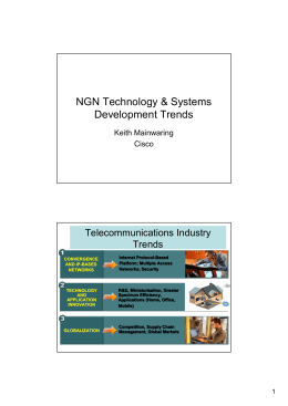 NGN Technology & Systems Development Trends Telecommunications Industry Trends