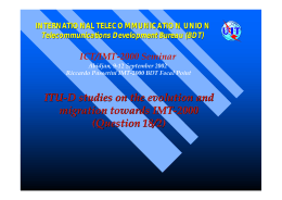 ITU - D studies on the evolution and migration towards IMT