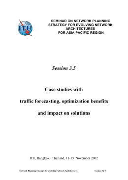 Session 3.5 Case studies with  traffic forecasting, optimization benefits