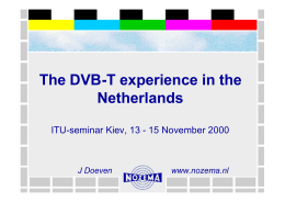 The DVB-T experience in the Netherlands J Doeven