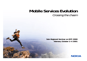 Mobile Services Evolution Crossing the chasm Sub-Regional Seminar on IMT-2000