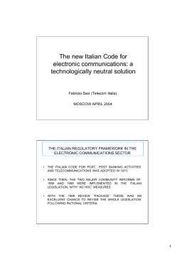 The new Italian Code for electronic communications: a technologically neutral solution