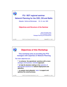 ITU / BDT regional seminar Objectives and