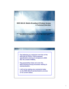 IEEE 802.20: Mobile Broadband Wireless Access A Technical Overview June 2006