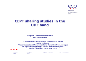 CEPT sharing studies in the UHF band