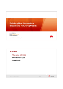 Building Next Generation Broadband Network (NGBN) Content The value of NGBN