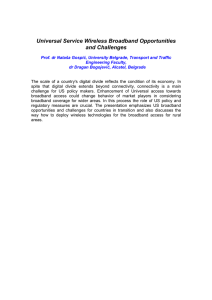 Universal Service Wireless Broadband Opportunities and Challenges