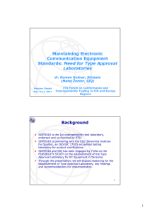 Maintaining Electronic Communication Equipment Standards: Need for Type Approval