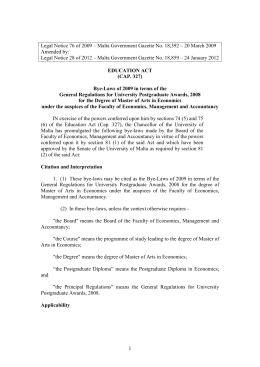 Legal Notice 76 of 2009 – Malta Government Gazette No.... Amended by: