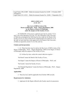 Legal Notice 298 of 2009 – Malta Government Gazette No.18,498 –... Amended by: