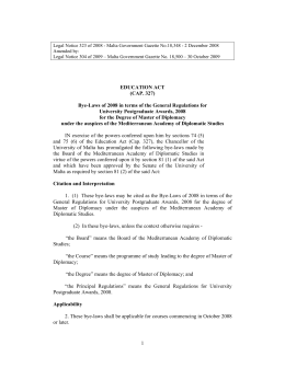 Legal Notice 323 of 2008 - Malta Government Gazette No.18,348 -... Amended by: