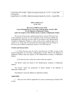 Legal Notice 207 of 2005 – Malta Government Gazette No.... Amended by:
