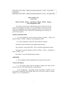 Legal Notice 185 of 2003 – Malta Government Gazette No.... Amended by: