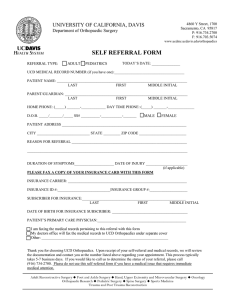 SELF REFERRAL FORM UNIVERSITY OF CALIFORNIA, DAVIS Department of Orthopaedic Surgery