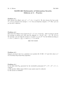 MATH 360 Mathematics of Information Security Midterm # 3 – Practice