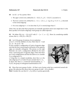 Mathematics 567 Homework (due Feb 21) 18) A. Hulpke