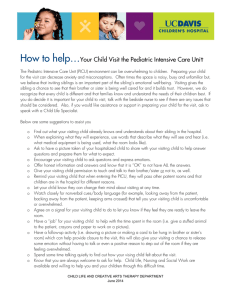 How to help… nit Your Child Visit the Pediatric Intensive Care U