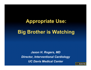 Appropriate Use:  Big Brother is Watching Jason H. Rogers, MD