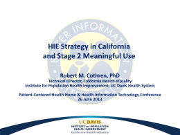 HIE Strategy in California and Stage 2 Meaningful Use