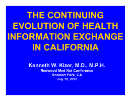 THE CONTINUING EVOLUTION OF HEALTH INFORMATION EXCHANGE